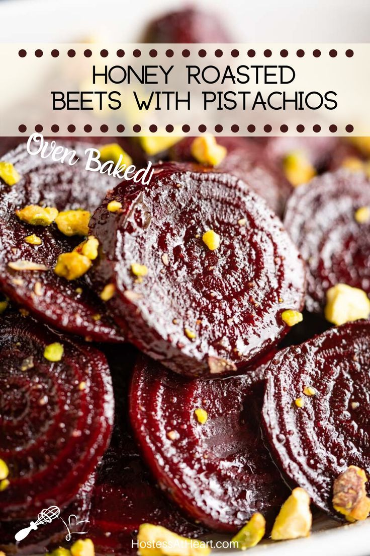 Honey Roasted Beets with Pistachios