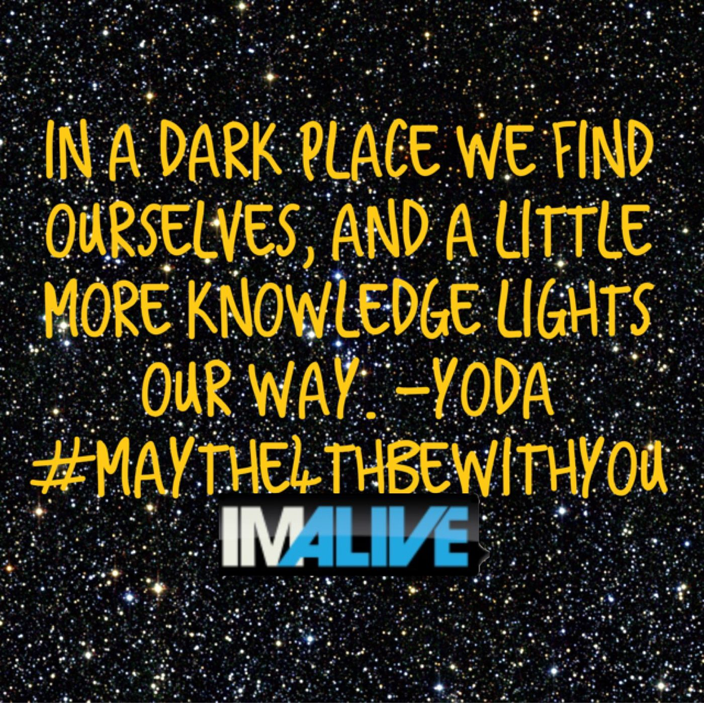 Suicide Prevention Quotes Imalive  Suicide Prevention  May The Fourth Be With You