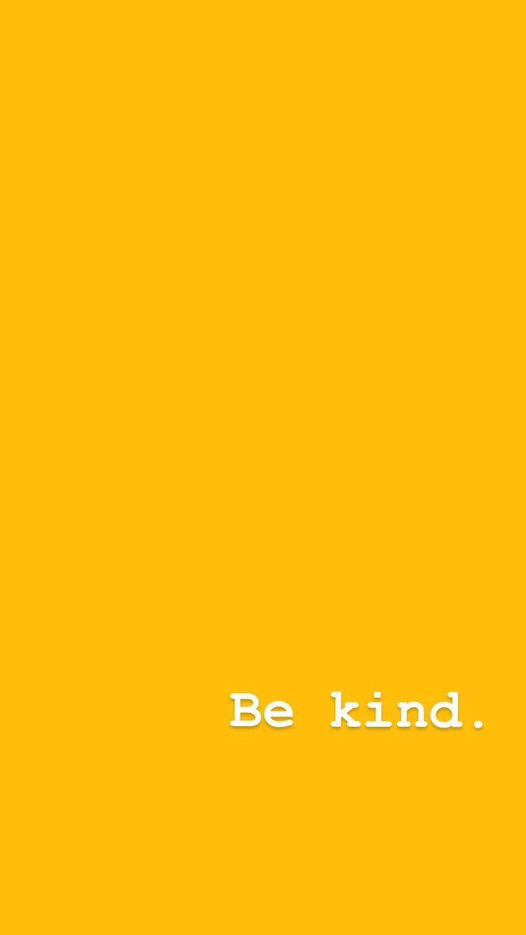 Yellow Aesthetic Iphone Background Wallpaper Be Kind Quote In 2020 Iphone Wallpaper Yellow Iphone Background Quote Yellow Quotes
