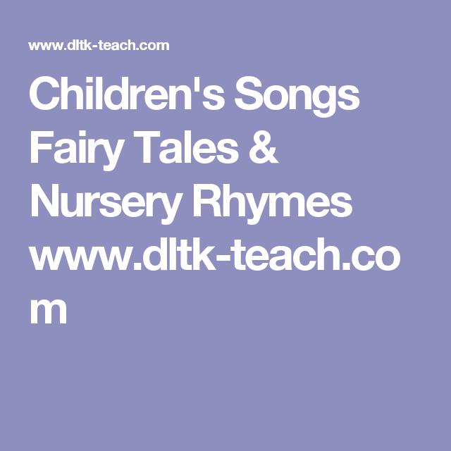 childrens songs fairy tales nursery rhymes wwwdltk teachcom