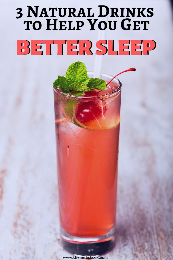 3 Natural Drinks To Help You Get Better Sleep Natural Drinks Natural Cough Remedies Organic Remedy