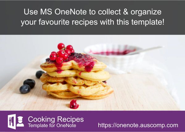 Did you know you can use OneNote to collect and organize your favourite cooking recipes Ple