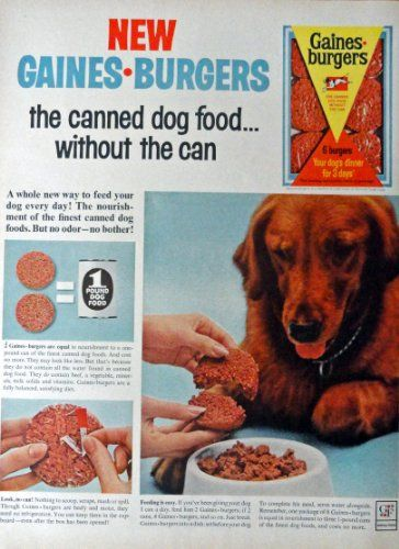 Gaines Burgers Dog Food Print Ad 60 S Full Page Color I Https