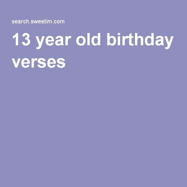 13 year old birthday verses birthday card verses – 13 Year Old Birthday Card