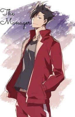 The Manager ~ Kuroo x Reader