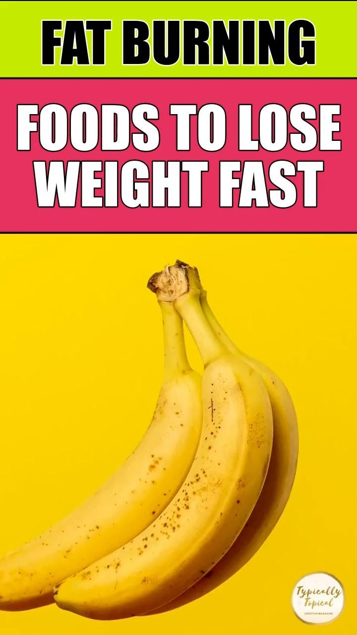 19 Best Fat Burning Foods to Burn Belly Fat Fast &