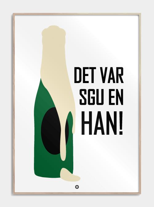 Det Var Sgu En Han I 2020 Plakater Humoristiske Citater Sjove