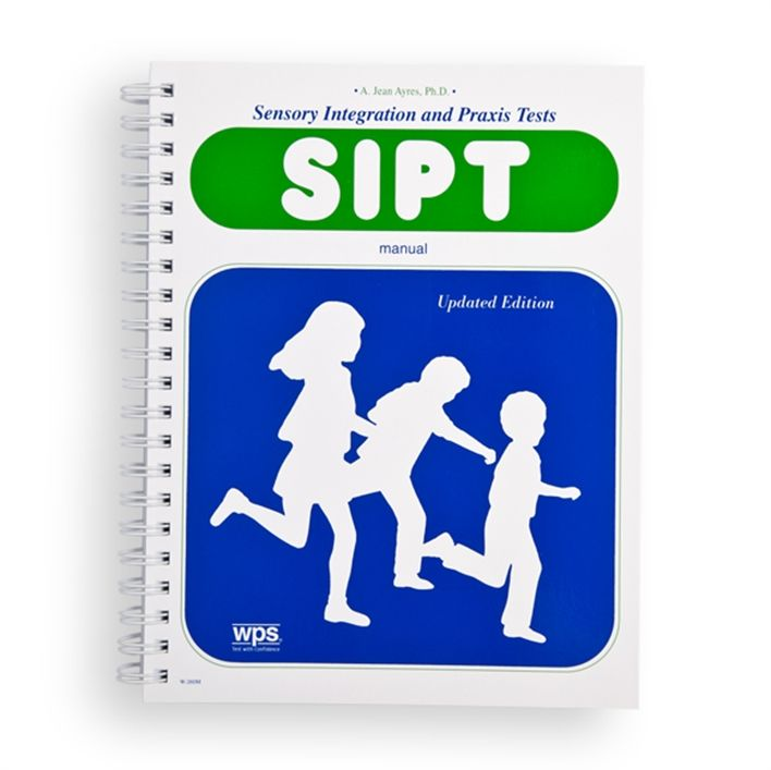 Sipt Sensory Integration And Praxis Tests School Based Therapy