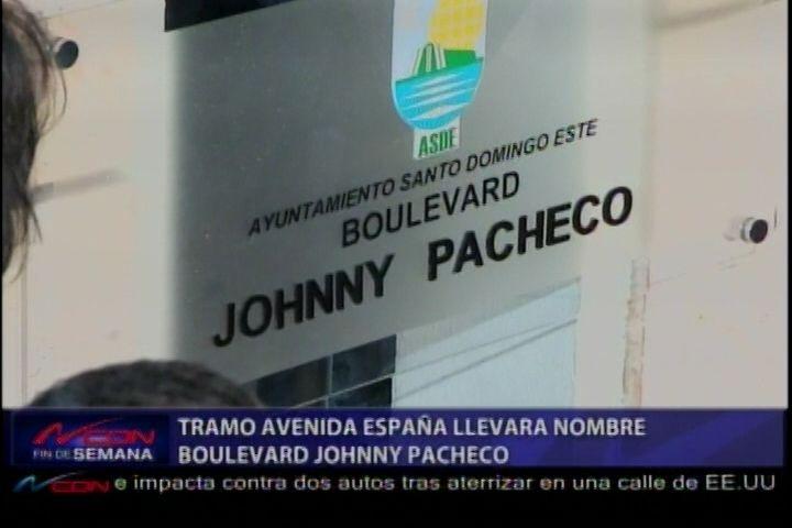 """Tramo De La Ave. España Llevará Nombre """"Boulevard Johnny Pacheco"""""""