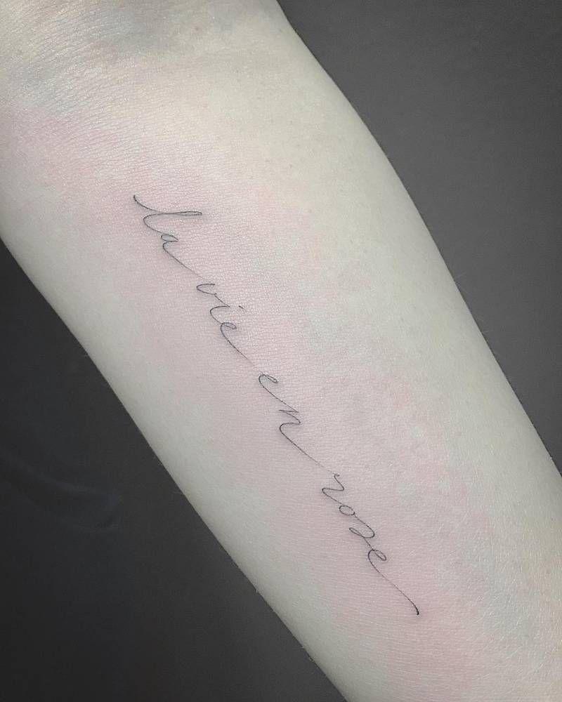 Inner Forearm Text Tattoos: 'La Vie En Rose' Tattoo On The Left Inner Forearm. Tattoo