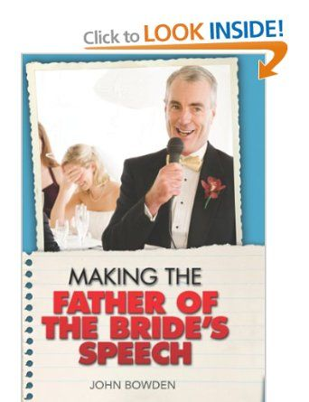 Making The Father Of Brides Speech Etiquette Jokes Sample Speeches One