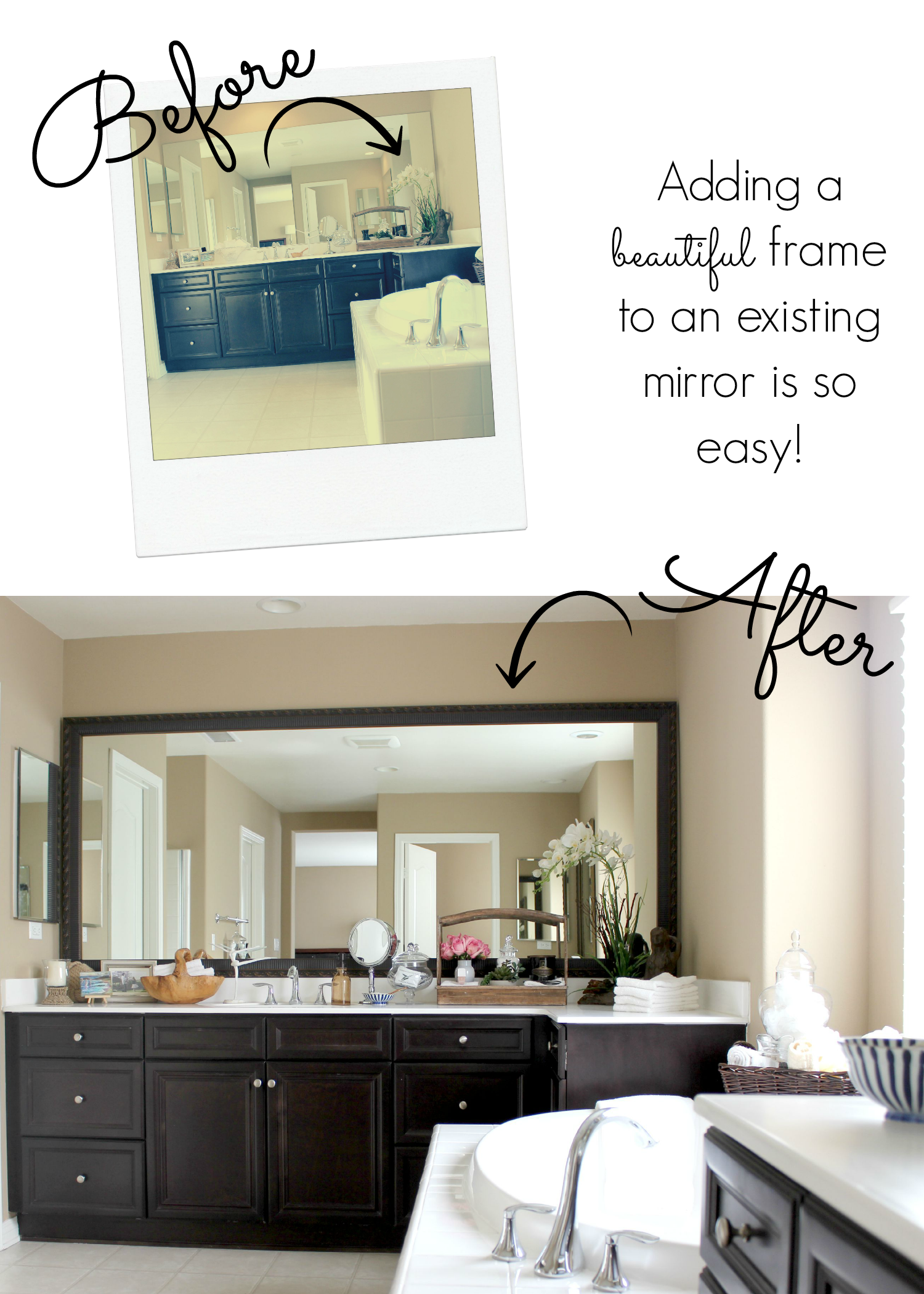 Adding a frame to existing mirrors is an easy and inexpensive