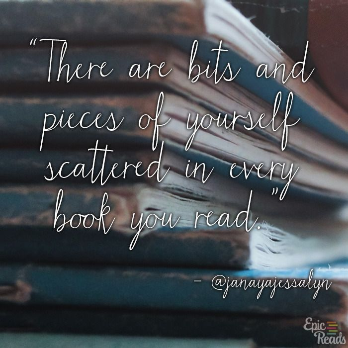 12 Heartfelt Quotes On Why We Love Books | Epic Reads Blog