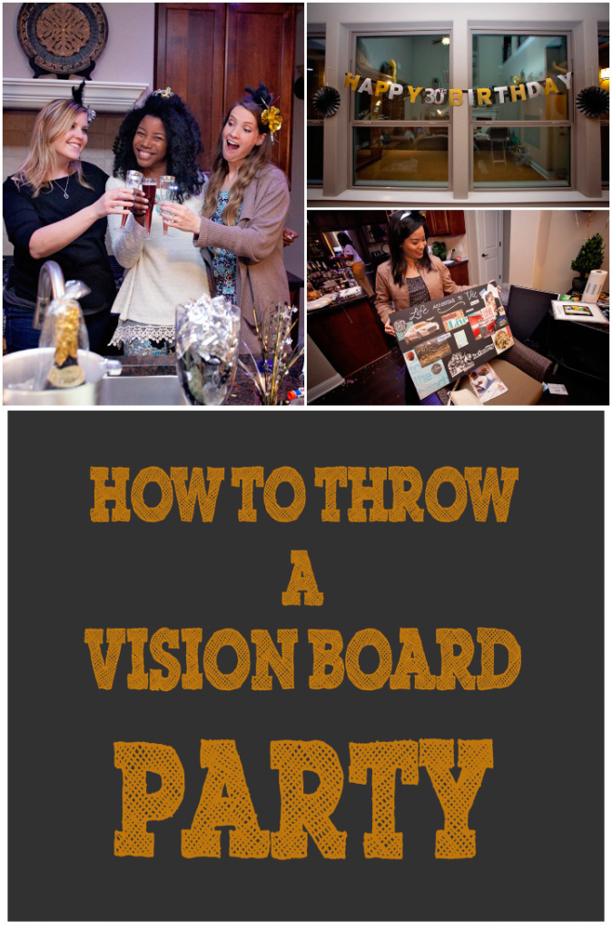 Start Your 30's The Right Way: How to Host a Vision Board Party