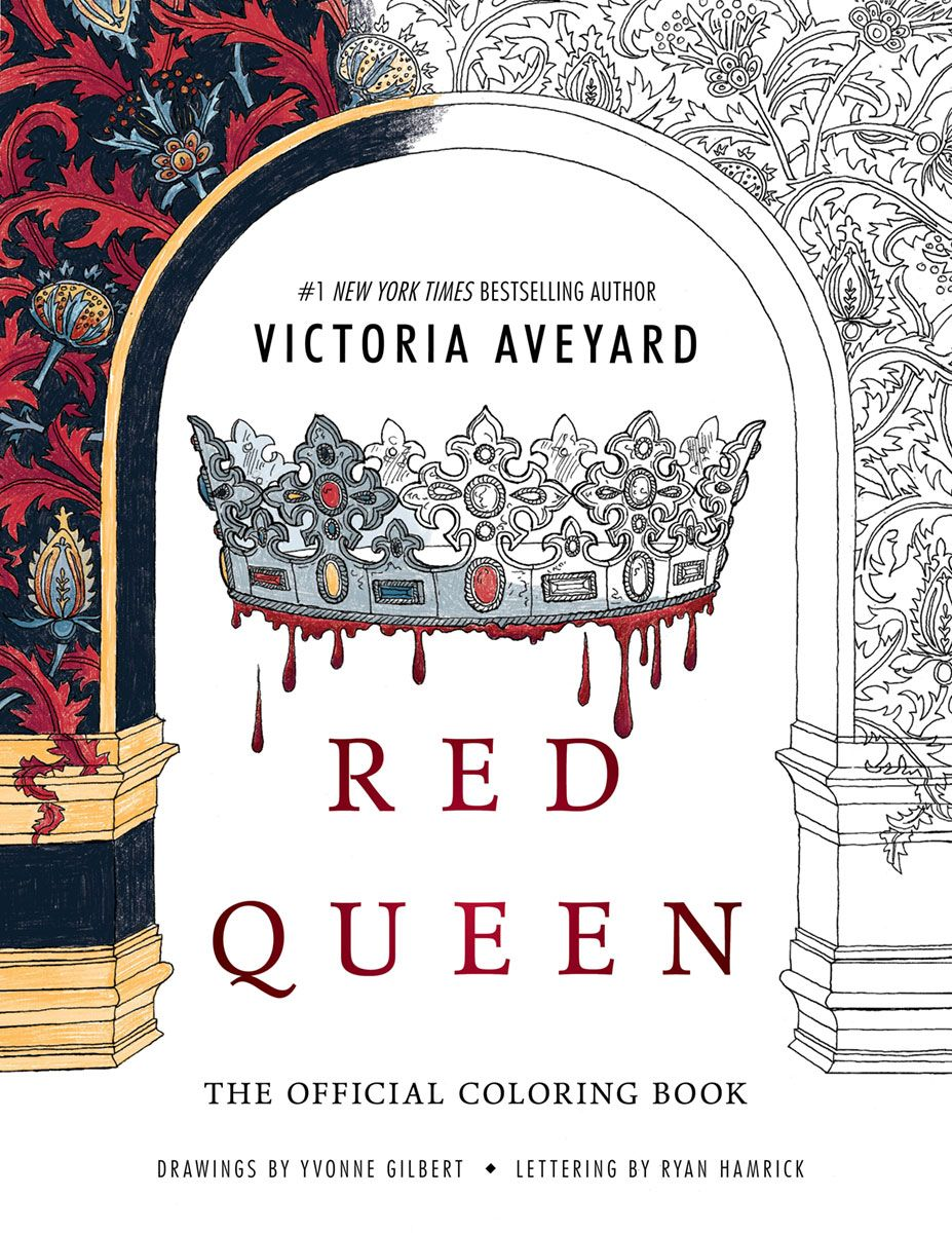 Get An Exclusive Look At The Red Queen Coloring Book Red Queen Red Queen Victoria Aveyard Coloring Books