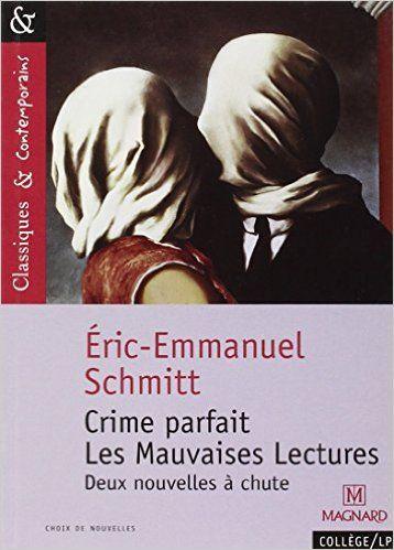 Amazon Fr Crime Parfait Les Mauvaises Lectures Eric
