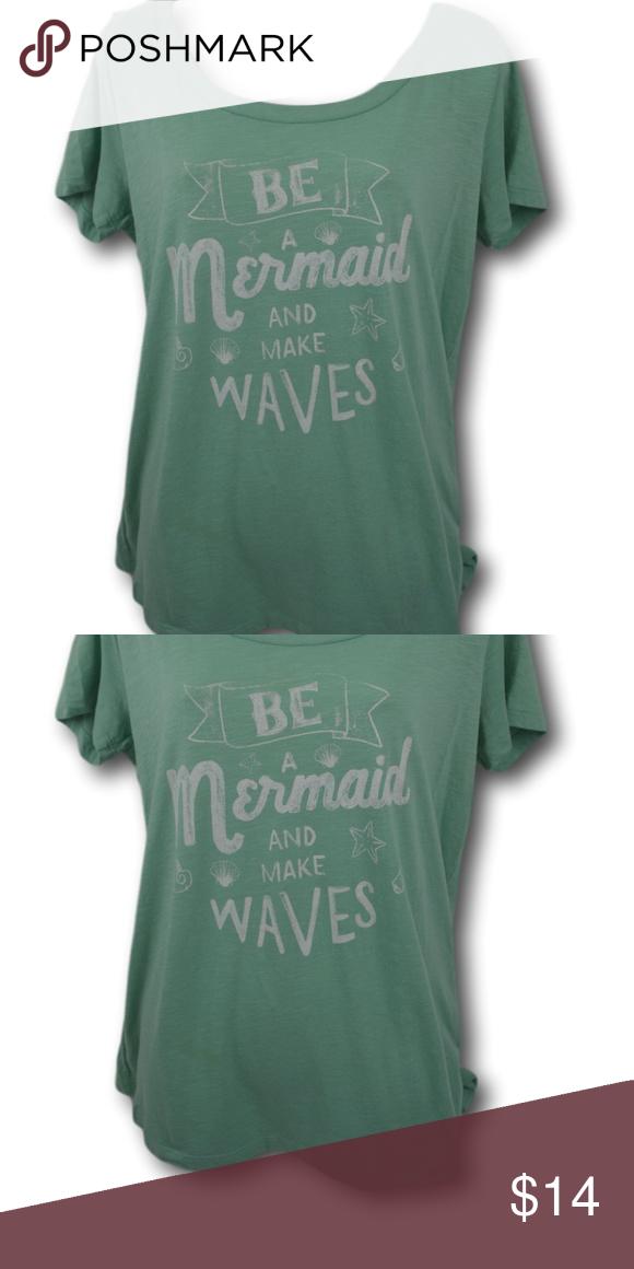 Torrid Be A Mermaid Light Green T Shirt 00 Green Tshirt T Shirt Shirts