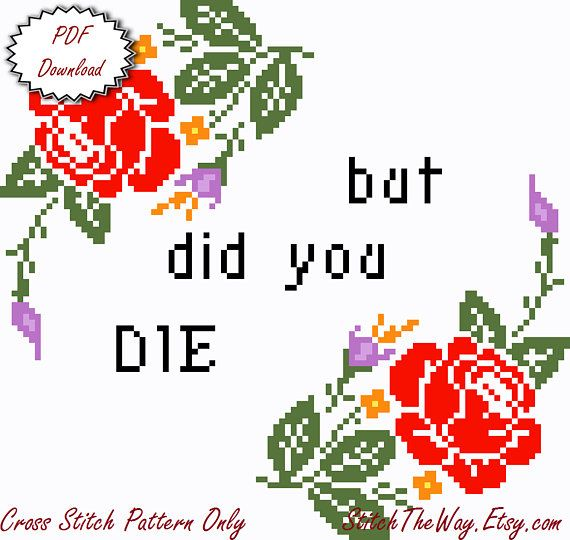But Did You Die Cross Stitch Pattern - PDF Download | Products ...
