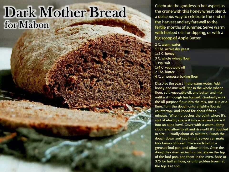 Mabon Bread Kitchen Witch Recipes Wicca Recipes Mabon