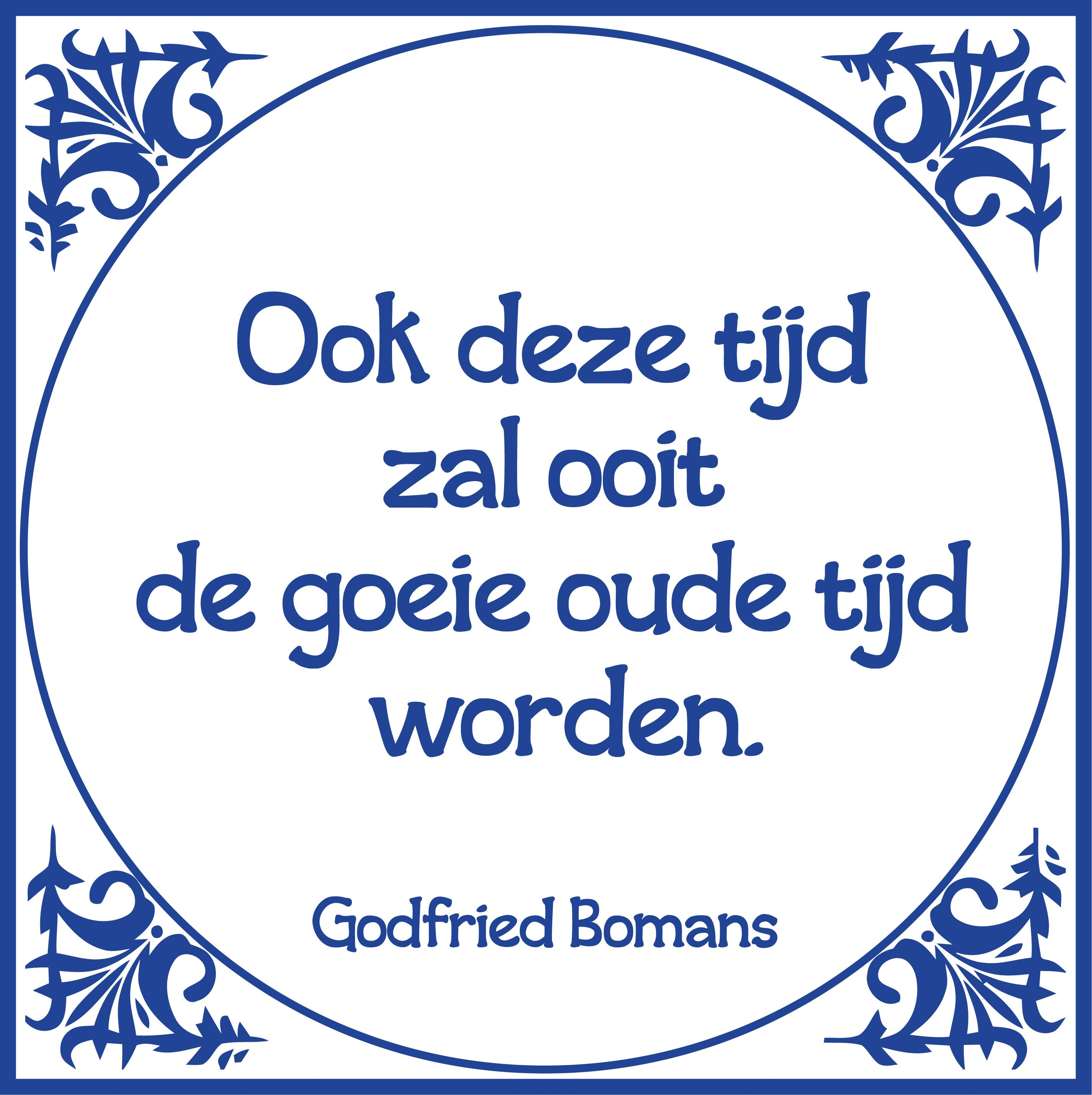 Godfried Bomans Citaten Teksten En Spreuken
