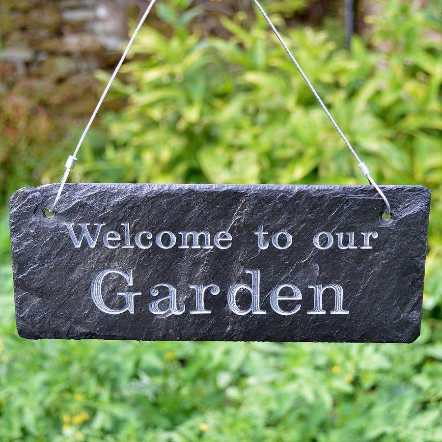 Nice U0027welcome To My Gardenu0027 Engraved Slate Sign By Winning Works |  Notonthehighstreet.com. U0027