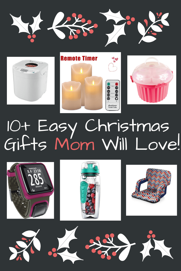 10 Christmas Gift Ideas For Mom From Our House To Yours Hammers N Hugs Christmas Mom Easy Christmas Gifts Christmas Gifts