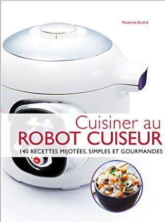 Recettes inratables au robot cuiseur pdf for Livre cuisiner au robot cuiseur