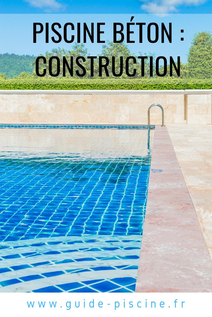 La Construction D Une Piscine En Beton Piscine Beton Piscine Construction Piscine