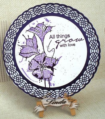 Linda's Crafty Piece of Heaven: All things grow with LOVE...