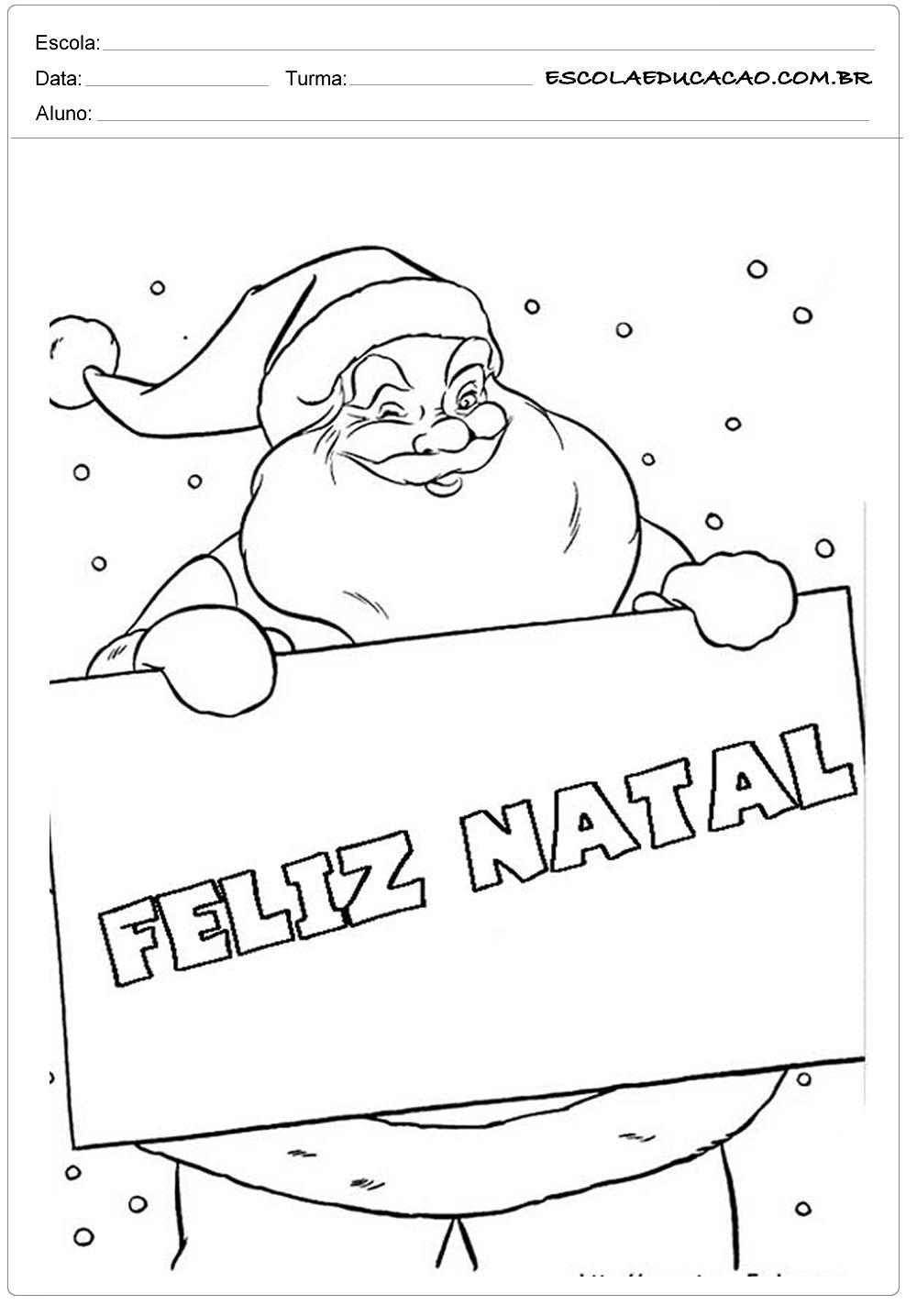 Feliz Natal Escola Educacao Papai Noel Para Colorir Desenho