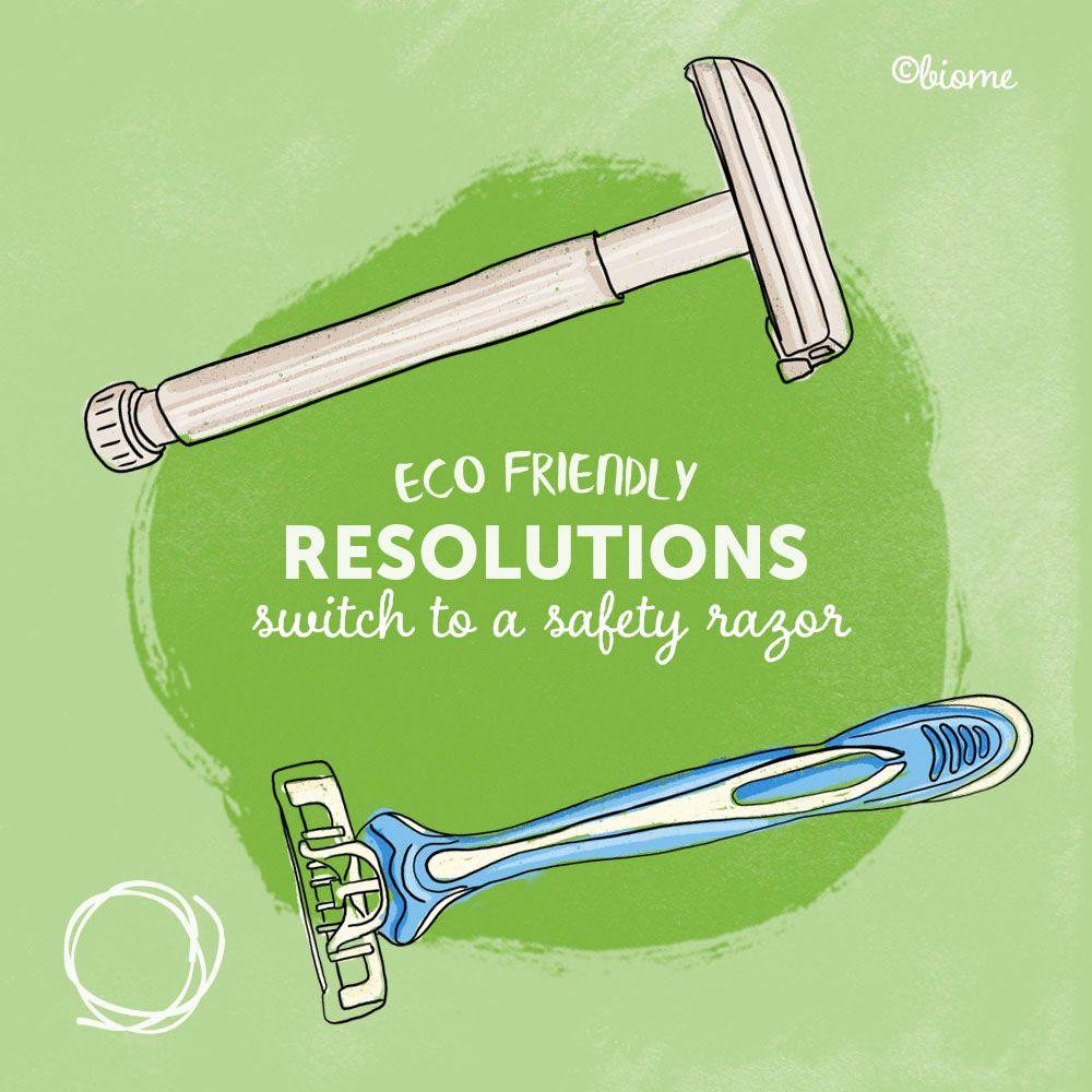 Ecofriendly resolution 4 switch to a safety razor it