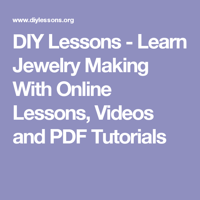 diy lessons learn jewelry making with online lessons videos and
