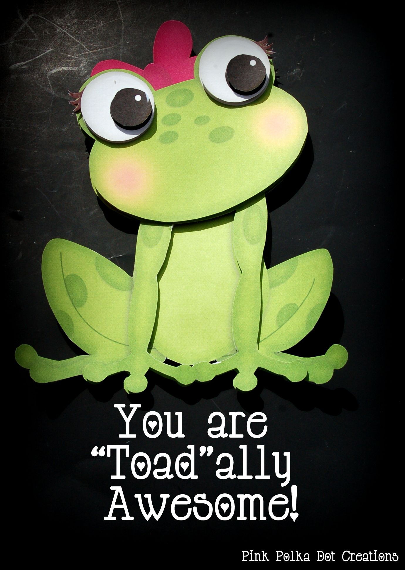 You Are Toad Ally Awesome