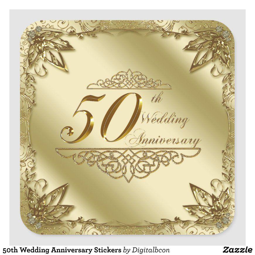 50th Wedding Anniversary Stickers Zazzle Com In 2020 50th Wedding Anniversary Invitations Anniversary Invitations Wedding Anniversary Invitations