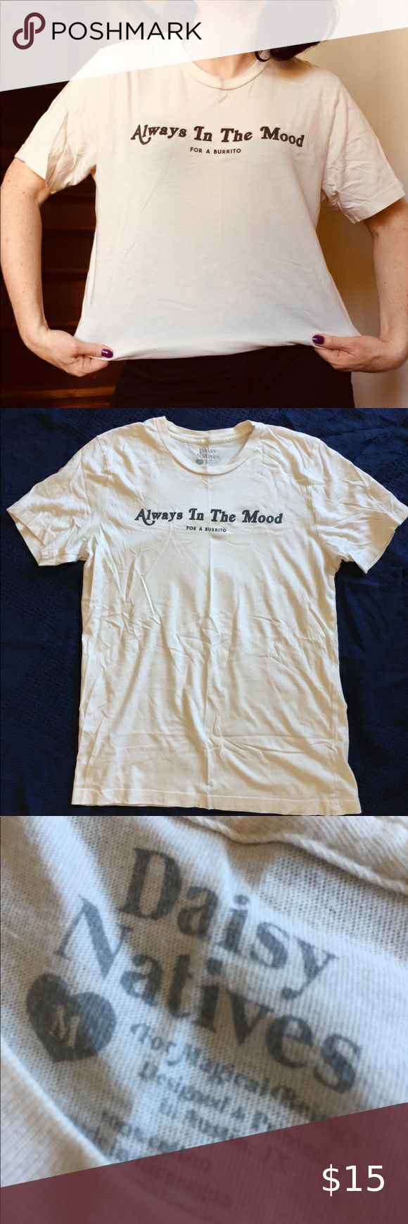 Beige Always In The Mood Burrito T Shirt Size M Shirt Size Black Button Shirt Rust Skinny Jeans