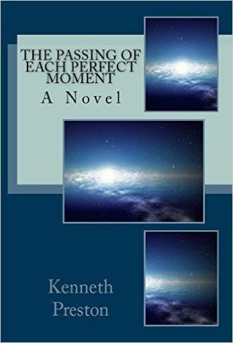 Amazon the passing of each perfect moment ebook kenneth amazon the passing of each perfect moment ebook kenneth preston kindle fandeluxe Ebook collections