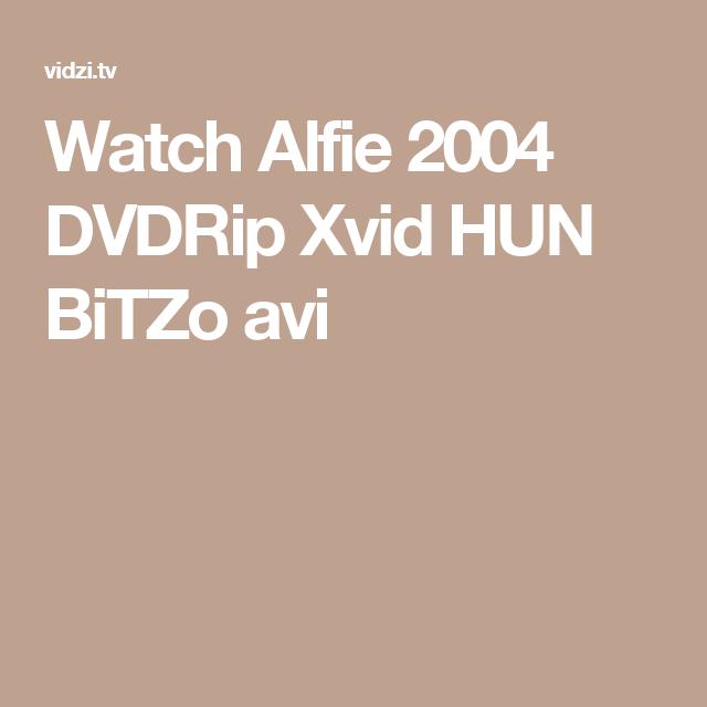 Watch Alfie 2004 DVDRip Xvid HUN BiTZo avi
