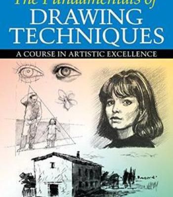 The Fundamentals Of Drawing Techniques Pdf Drawing Techniques Drawings Drawing Exercises