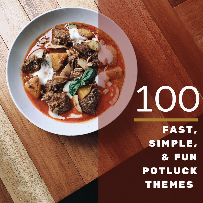 40 Easy Potluck Recipes For Your Graduation Party: 100 Fast, Simple, & Fun Potluck Themes For Your Next Small