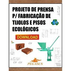 Projeto De Prensa P Tijolo Ecologico Download Projetos Tijolo