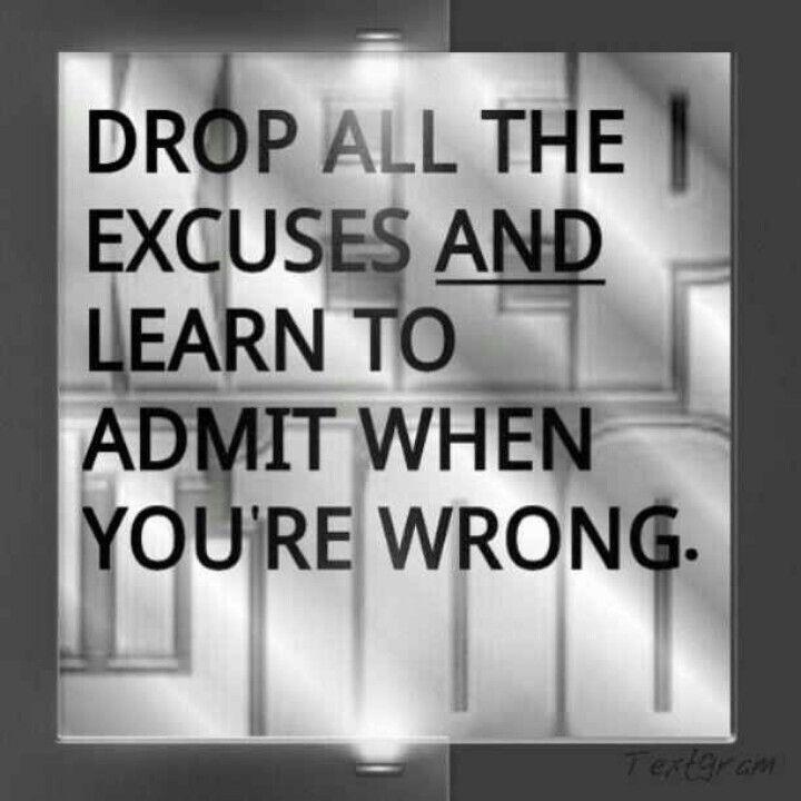 Just Admit You Were Wrong Break Your Pride Wonderful Words