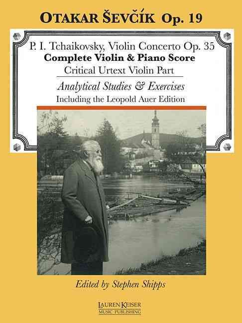 P. I. Tchaikovsky, Violin Concerto Op. 35: Complete Violin & Piano Score; Critical Urtext Violin Part; Analytical...