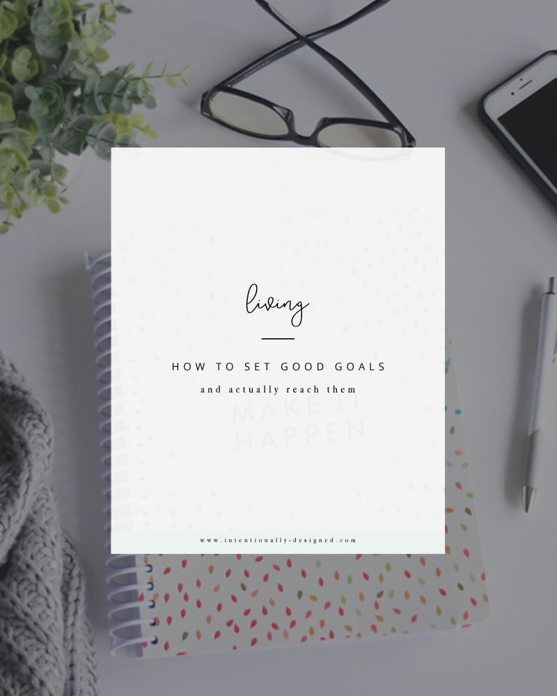how to set good goals