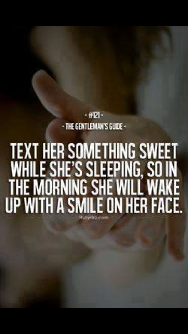 Text her something sweet