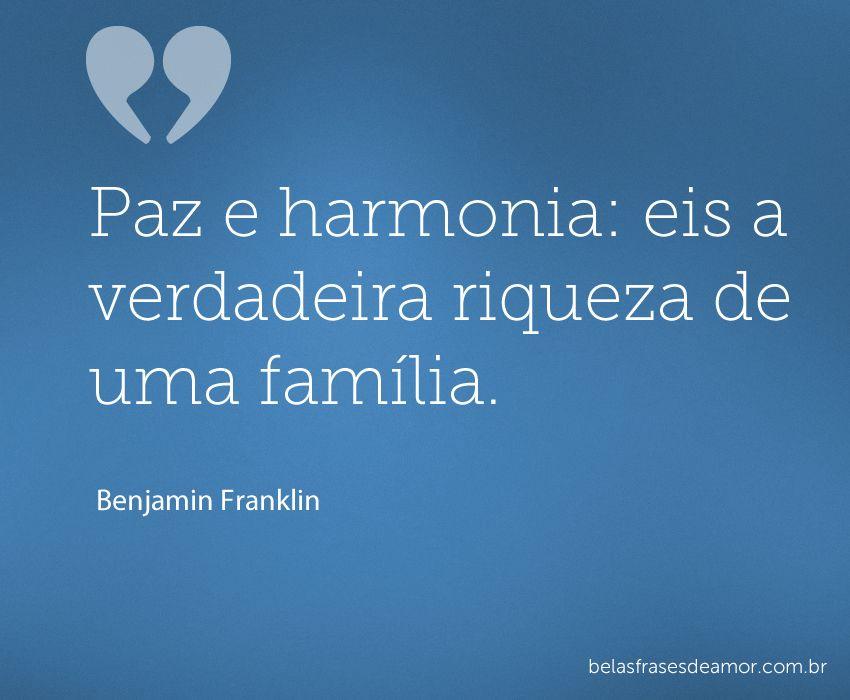 Paz E Harmonia Frases Para Refletir Frases Amor Familia E
