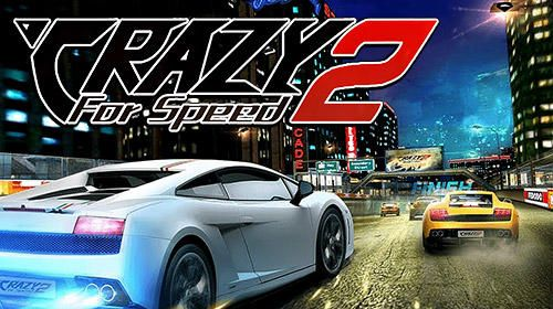 Download Crazy For Speed Apk Android Hd Games Download Free Just