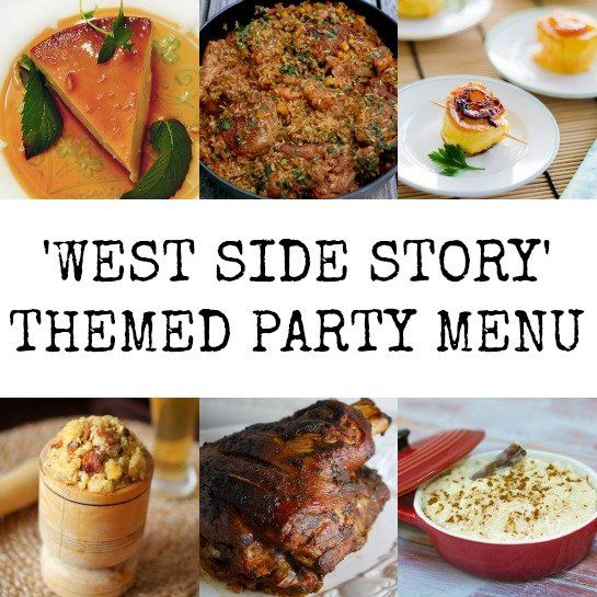 West Side Story Themed Party Menu The Flavors Of Puerto Rico