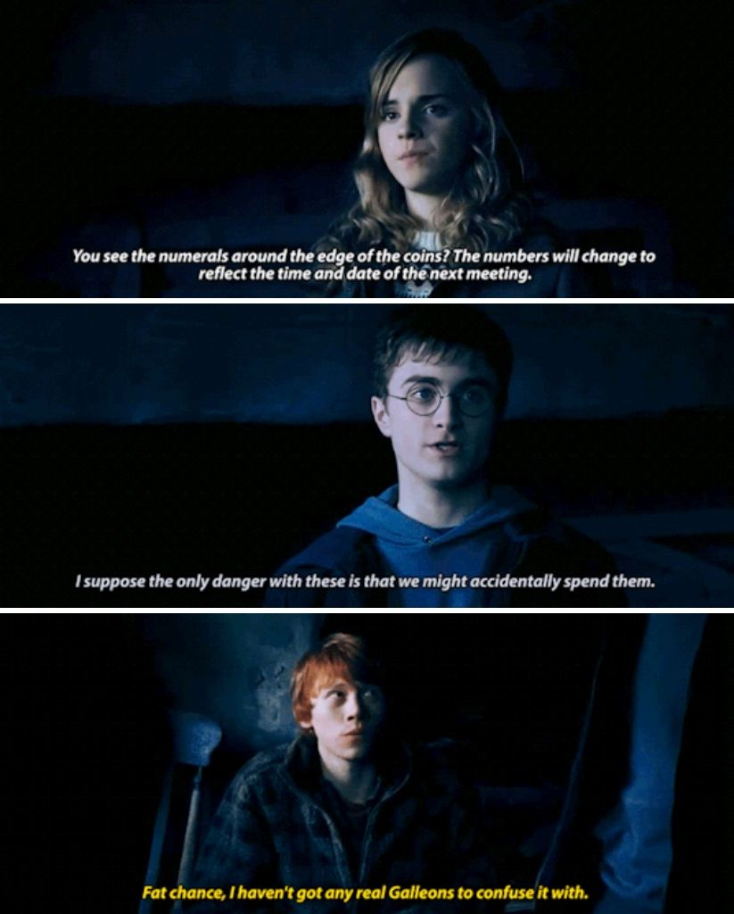 Harry Potter Book Quotes Hermione Explaining The Fake Galleons To Dumbledore S Army Harry Potter Universal Harry Potter Jokes Harry Potter Book Quotes