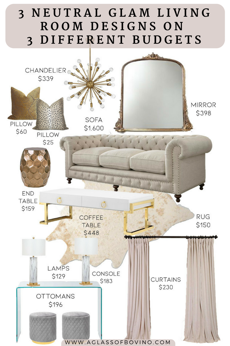 3 Neutral Glam Living Room Designs On 3 Different Budgets Glam Living Room Glam Living Room Decor Glamour Living Room