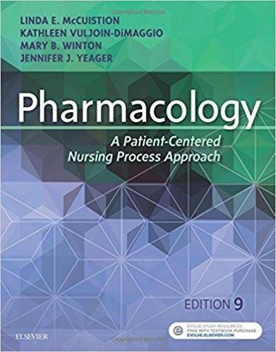Pharmacology a patient centered nursing process approach 9th pharmacology a patient centered nursing process approach 9th edition isbn 13 fandeluxe Image collections